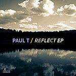 Paul T Reflect Ep (Ep)
