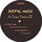 Joyful Noise A Clear Vision