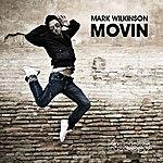 Mark Wilkinson Movin'