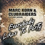 Marc Korn Everybody Likes To Party