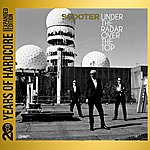 Scooter Under The Radar Over The Top (20 Years Of Hardcore Expanded Edition) [Remastered]