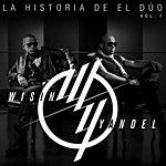 Wisin Y Yandel La Historia De El Dúo (Vol.1)