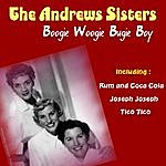 The Andrews Sisters Boogie Woogie Bugie Boy