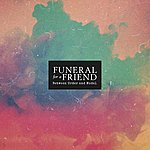 Funeral For A Friend Between Order And Model