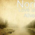 Nori Love Is Alive