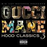 Gucci Mane Hood Classics 3