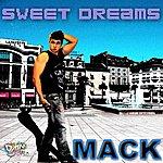 Mack Sweet Dreams