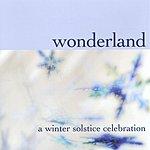 Wonderland Band A Winter Solstice Celebration