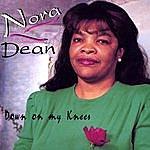 Nora Dean Down On My Knee