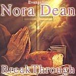 Nora Dean Break Through