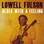 Lowell Fulson Blues With A Feeling