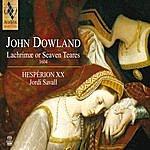 Jordi Savall John Dowland: Lachrimae Or Seaven Teares