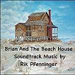 Rik Pfenninger Brian And The Beach House Soundtrack Music