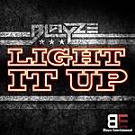 Blayze Light It Up