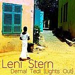 Leni Stern Demal Tedi (Lights Out)
