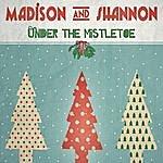 Madison Under The Mistletoe - Ep