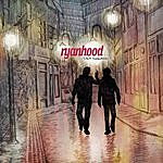Ryanhood Start Somewhere
