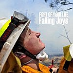 Falling Joys Fight Of Your Life