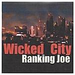 Ranking Joe Wicked City
