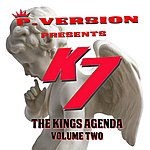 K7 The Kings Agenda, Vol. 2