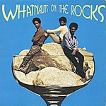 The Whatnauts On The Rocks