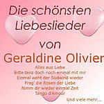 Geraldine Olivier Die Schönsten Liebeslieder Von Geraldine Olivier