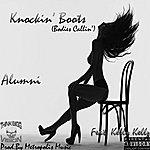 Alumni Bodies Callin' (Knockin' Boots) [Feat. Kellykellz & Metropolis Music]