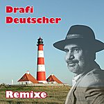 Drafi Deutscher Remixe