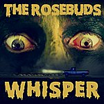 The Rosebuds Whisper