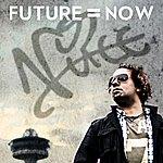 Vince Future = Now