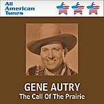 Gene Autry The Call Of The Prairie