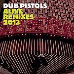 Dub Pistols Alive (Remixes)
