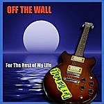 Off The Wall For The Rest Of My Life (Feat. Manglio Bertolucci) - Single