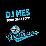 DJ Mes Boom Chika Boom