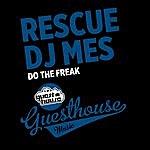 DJ Mes Do The Freak
