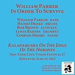 William Parker Kalaparusha On The Edge Of The Horizon