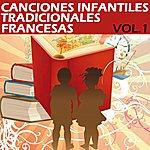 Olivia Canciones Infantiles Tradicionales Francesas, Vol. 1