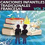 Olivia Canciones Infantiles Tradicionales Francesas, Vol. 2