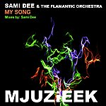 Sami Dee My Song