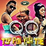 QQ Tip Pon Yuh Toe - Single