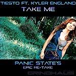 Tiësto Take Me (Feat. Kyler England) (Panic State Epic Re-Take) - Single