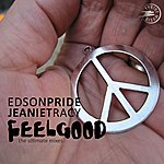 Edson Pride Feel Good (The Ultimate Remixes)