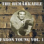Faron Young The Remarkable Faron Young Vol 01