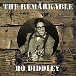 Bo Diddley The Remarkable Bo Diddley