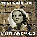 Patti Page The Remarkable Patti Page Vol 03