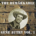 Gene Autry The Remarkable Gene Autry Vol 01