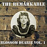 Blossom Dearie The Remarkable Blossom Dearie, Vol. 1