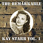 Kay Starr The Remarkable Kay Starr Vol 01