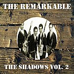 The Shadows The Remarkable The Shadows Vol 2