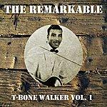 T-Bone Walker The Remarkable T-Bone Walker Vol 01